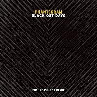 Phantogram – Black Out Days [Future Islands Remix]