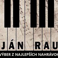 Ján Rau – Výber z najlepších nahrávok