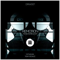 Remotion – Train Wreck EP