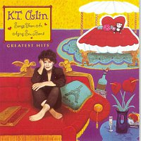 """K.T. Oslin – Greatest Hits--""""Songs from an Aging Sex Bomb"""""""