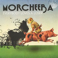 Morcheeba – Everybody Loves a Loser