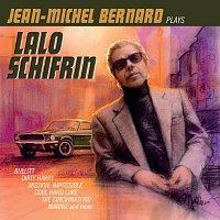 Jean Michel Bernard – Jean-Michel Bernard Plays Lalo Schifrin