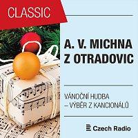 Jihočeská filharmonie, Jaroslav Krček, Anna Hlavenková, Edita Adlerová – A. V. Michna z Otradovic: Vánoční hudba