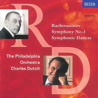 Philadelphia Orchestra, Charles Dutoit – Rachmaninov: Symphony No.3/Symphonic Dances