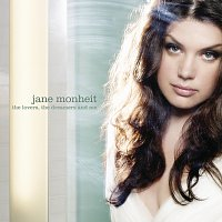 Jane Monheit – The Lovers, the Dreamers and Me