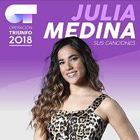 Julia Medina – Sus Canciones [Operación Triunfo 2018]