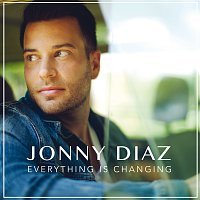 Jonny Diaz – Everything Is Changing