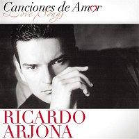 Ricardo Arjona – Canciones De Amor