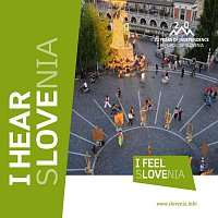 Sounds of Slovenia – I Hear Slovenia