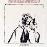 Robert Palmer – Secrets