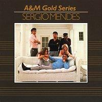Sérgio Mendes – A&M Gold Series - Sergio Mendez