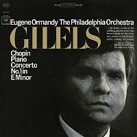 Eugene Ormandy, Emil Gilels, Frédéric Chopin, The Philadelphia Orchestra – Chopin: Piano Concerto No. 1 in E Minor, Op. 11