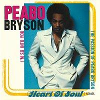 Peabo Bryson – I'm So Into You (The Passion Of Peabo Bryson)