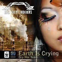 Earth Is Crying - Dry Her Tears