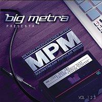 ABC – Big Metra Presenta MPM