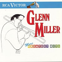 Glenn Miller & his Orchestra, Mack Gordon, Harry Warren – More Greatest Hits