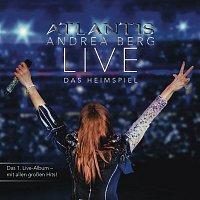 Andrea Berg – Atlantis - LIVE Das Heimspiel