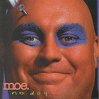 Moe – No Doy
