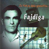 Vili Fajdiga – Za fuk pa špila gramofon