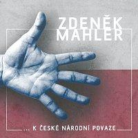 Zdeněk Mahler – ...k české národní povaze