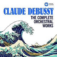 Various Artists.. – Debussy: The Complete Orchestral Works