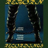 Josh White – Chain Gang Songs (HD Remastered)