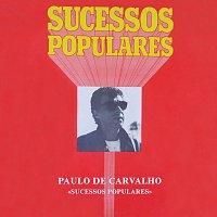 Paulo De Carvalho – Sucessos Populares