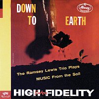 Ramsey Lewis Trio – Down To Earth