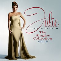 Julie London – The Singles Collection [Vol. 2]