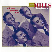 The Mills Brothers – All Time Greatest Hits