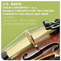 Joji Hattori, Scottish Chamber Orchestra – Bach: Violin Concertos BWV 1041, 1042, 1043, 1060