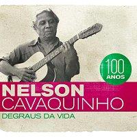 Různí interpreti – Nelson Cavaquinho 100 Anos - Degraus da Vida