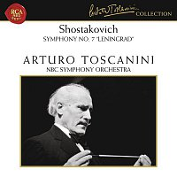 "Arturo Toscanini, Dmitri Shostakovich, NBC Symphony Orchestra – Shostakovich: Symphony No. 7 in C Major, Op. 60 ""Leningrad"""