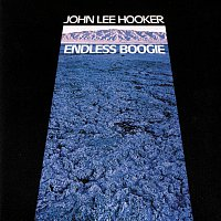 John Lee Hooker – Endless Boogie