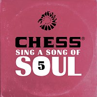 Různí interpreti – Chess Sing A Song Of Soul 5