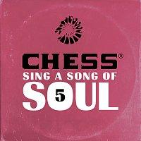 Různí interpreti – Chess Sing A Song Of Soul 5