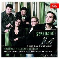 Radek Baborák, Wenzel Fuchs, Baborák Ensemble – Martinů, Nielsen & Koechlin: Serenade