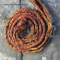 Nine Inch Nails – Further Down The Spiral