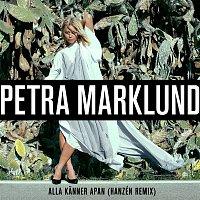 Petra Marklund – Alla kanner apan (Hanzén Remix)