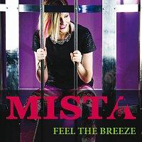 Mista – Feel The Breeze