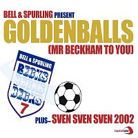 Bell, Spurling – GoldenBalls/ Sven Sven Sven