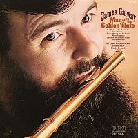 James Galway, Charles Gerhardt, Benjamin Louis Paul Godard – James Galway - The Man with the Golden Flute