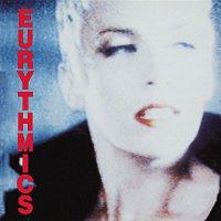 Eurythmics, Annie Lennox, Dave Stewart – Be Yourself Tonight