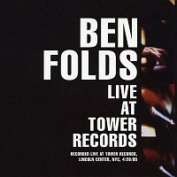 Ben Folds – Live at Tower Records - 04/26/2005