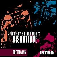 Jan Delay, Disko No.1, Trettmann – Diskoteque: Intro
