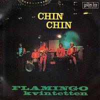 Flamingokvintetten – Chin Chin