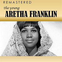 Aretha Franklin – The Young Aretha Franklin (Remastered)