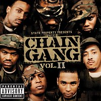 State Property – State Property Presents The Chain Gang Vol II