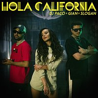 DJ PaCo, Gian, Slogan – Hola California
