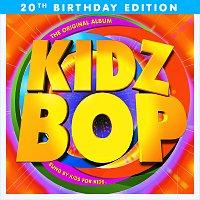 KIDZ BOP Kids – KIDZ BOP 1 [20th Birthday Edition]
